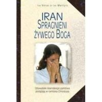 IRAN Spragnieni żywego Boga