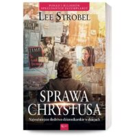 Sprawa Chrystusa Lee Strobel