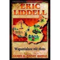 Eric Liddell. Wspanialsze niż złoto