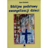 Biblijne podstawy ewangelizacji dzieci