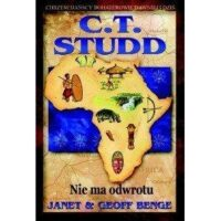 C. T. Studd. Nie ma powrotu