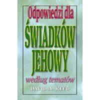Odpowiedzi dla Świadków Jehowy według tematów