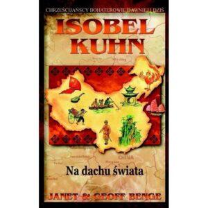 Isobel Kuhn - Na dachu świata