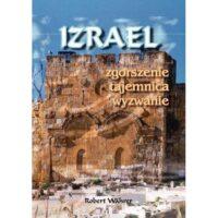 Izrael - zgorszenie, tajemnica, wyzwanie