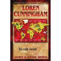 Na cały świat. Loren Cunningham
