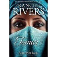Rodowód łaski - Tamar - Francine Rivers