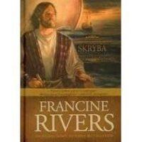 Skryba. Francine Rivers