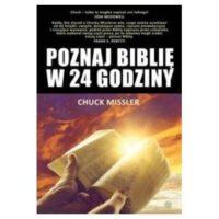 Poznaj Biblię w 24 godziny. Missler Chuck
