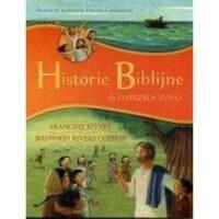 Historie Biblijne dla starszych dzieci.