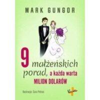 9 małżeńskich porad ,a każda warta milion dolarów M.Gungor