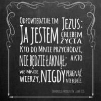 Podkładka - Odpowiedział im Jezus: Ja jestem chlebem życia