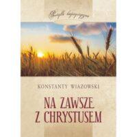 Na zawsze z Chrystusem