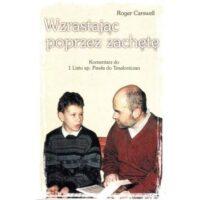 Wzrastając poprzez zachętę Roger Carswell