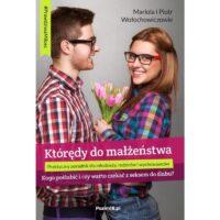 Którędy do małżeństwa Mariola i Piotr Wołochowicz
