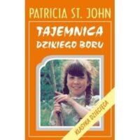 Tajemnica Dzikiego Boru Patricia St. John