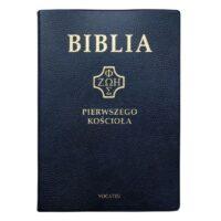 Biblia Pierwszego Kościoła oprawa PVC
