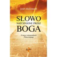 Słowo natchnione przez Boga Josh McDowell