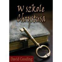 W szkole Chrystusa David Gooding