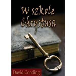 W szkole Chrystusa David Gooding