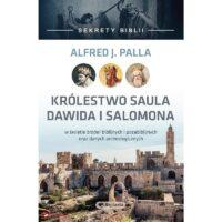 Sekrety Biblii Królestwo Saula Dawida i Salomona