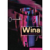 Wina i Przebaczenie Paul Tournier