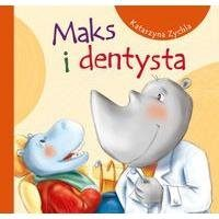 Maks i dentysta Katarzyna Zychla