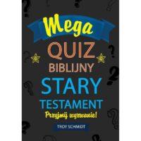 Mega Quiz Biblijny Stary Testament Troy Schmidt