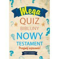 Mega Quiz Biblijny Nowy Testament Troy Schmidt