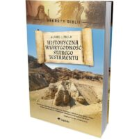 Historyczna Wiarygodność Starego Testamentu Alfred j. Palla