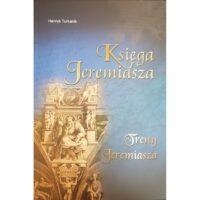 Księga Jeremiasza Treny Jeremiasza Henryk Turkanik
