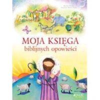 Moja Księga Biblijnych Opowieści Marion Thomas
