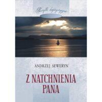 Z Natchnienia Pana Andrzej Seweryn